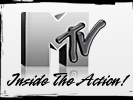 MTV Inside the action